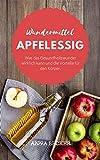 Wundermittel Apfelessig: Was das Gesundheitswunder...